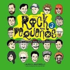 livro livro rock para pequenos 3 ilu laura d. macoriell