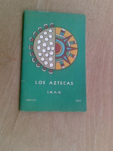 livro - los astecas - inah - em espanhol
