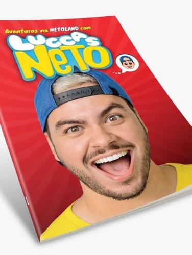 livro luccas neto as aventuras na netoland + lindo brinde!!!