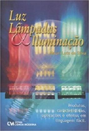 livro: luz, lâmpadas & iluminação
