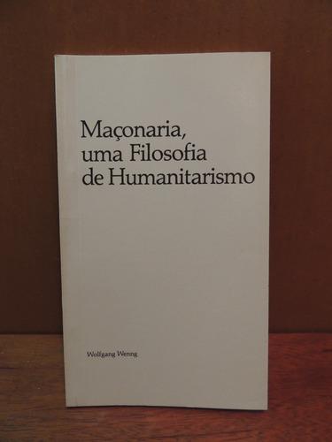 livro maçonaria uma filosofia humanitarismo wolfgang wenng