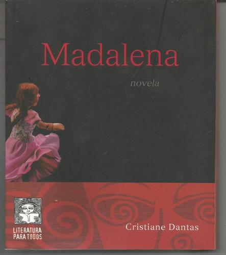 livro -  madalena novela - autora: critiane dantas -115 pag.
