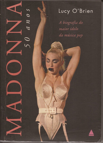 livro madonna 50 anos lucy o'brien