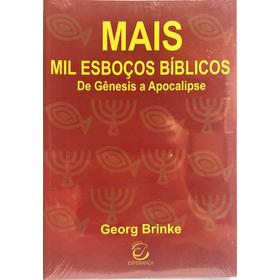 Livro Mais Mil Esboços Bíblicos - De Gênesis A Apocalipse