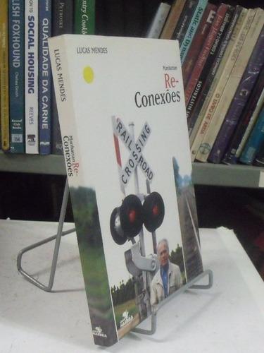 livro - manhattan re-conexões - lucas mendes