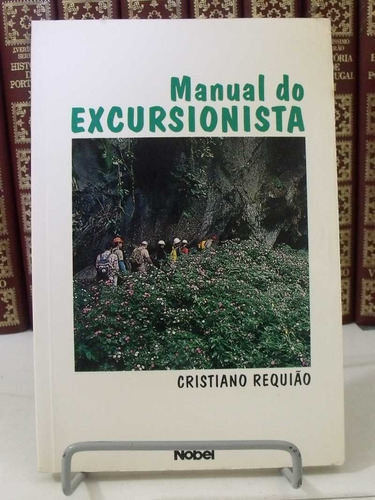 livro  manual do excursionista cristiano requião