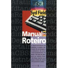 Livro Manual Do Roteiro - Syd Field