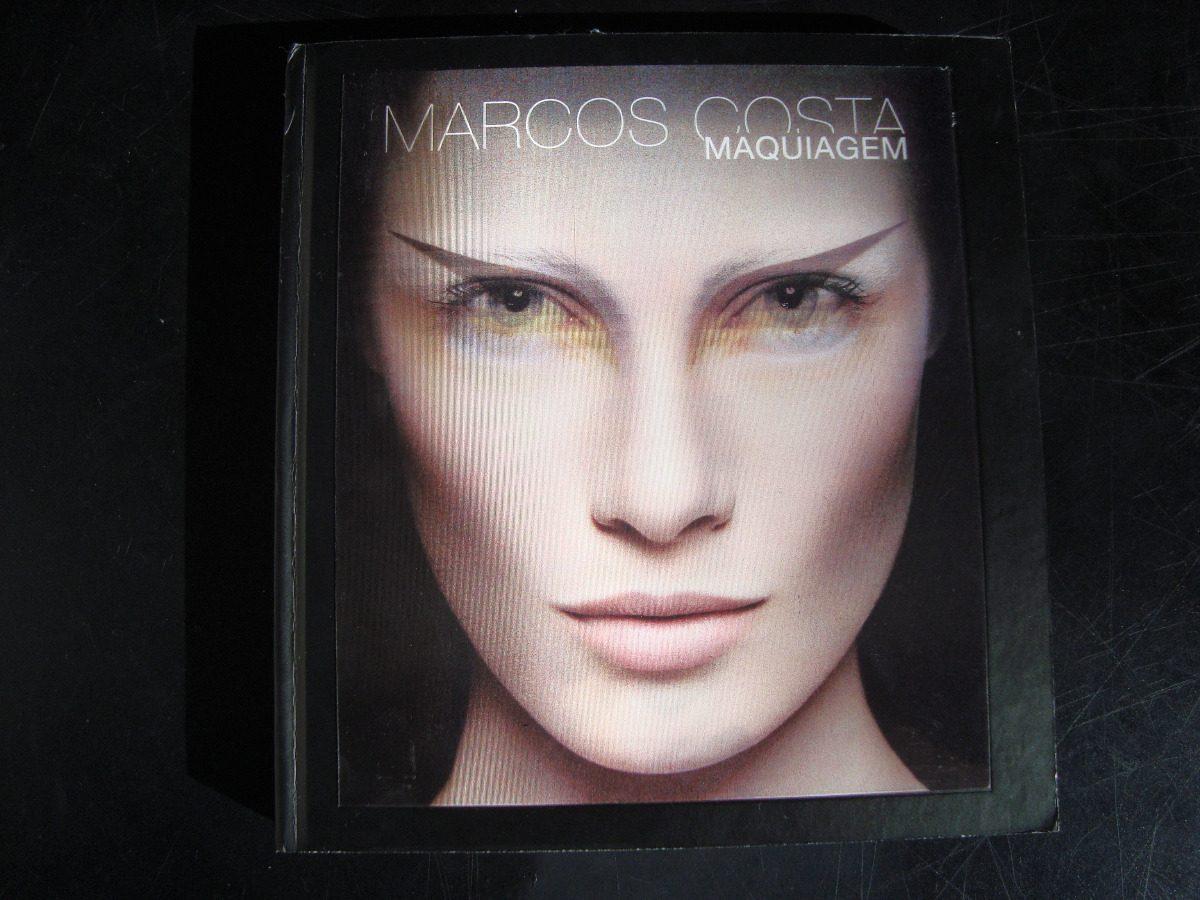 Livro Maquiagem Marcos Costa Maquiador Natura Frete Grátis - R$ 55 ...