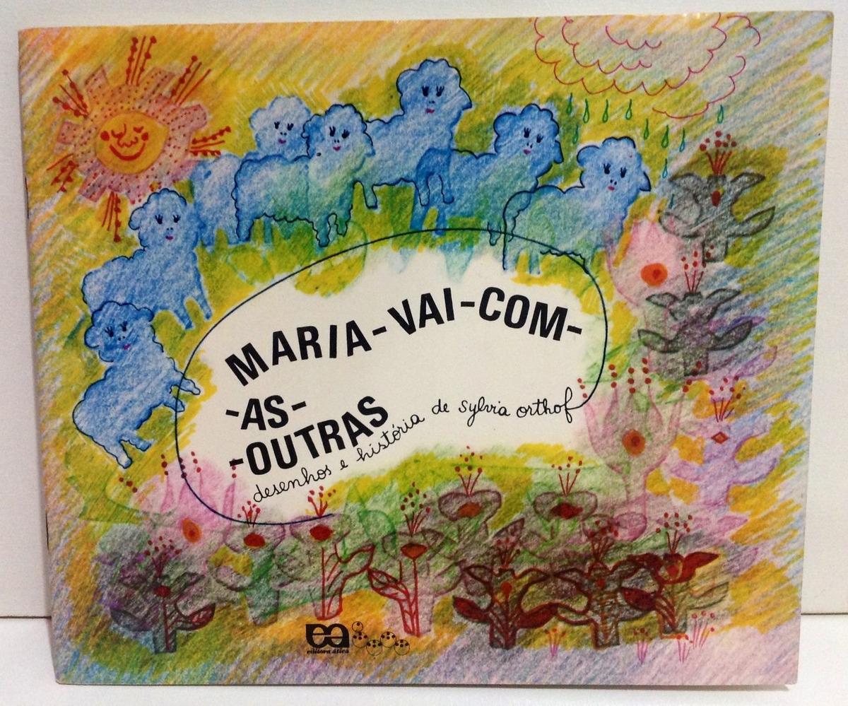 Livro Maria Vai Com As Outras 1990 Ed Ática Versão Rara! - R$ 35 ...