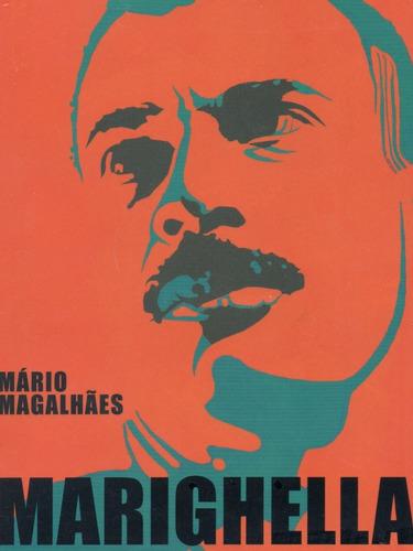 livro mariguella -  o guerrilheiro que incendiou o mundo