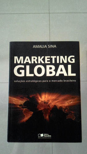 livro - marketing global. autora: amália sina