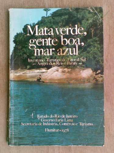 livro - mata verde, gente boa, mar azul inventário turístico