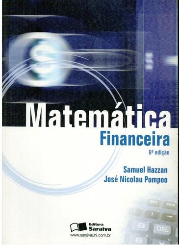 livro matemática financeira - samuel hazzan - 314 paginas