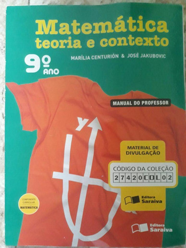 livro matemática teoria e contexto 9º ano manual professor