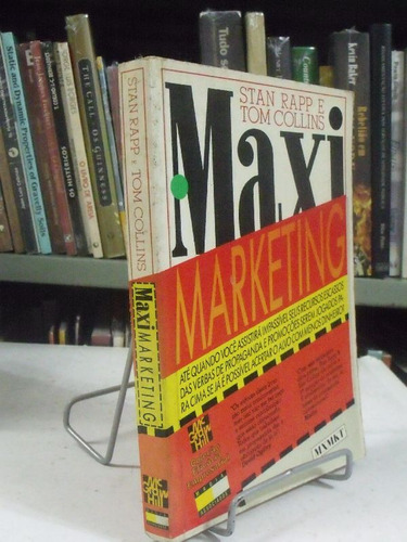 livro - maxi marketing - stan rapp e tom collins