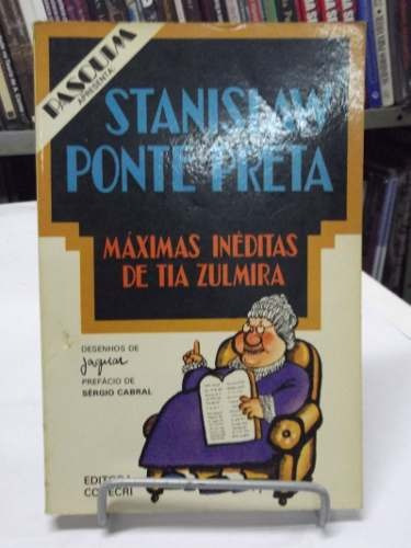 livro - máximas inéditas de tia zulmira - sergio porto