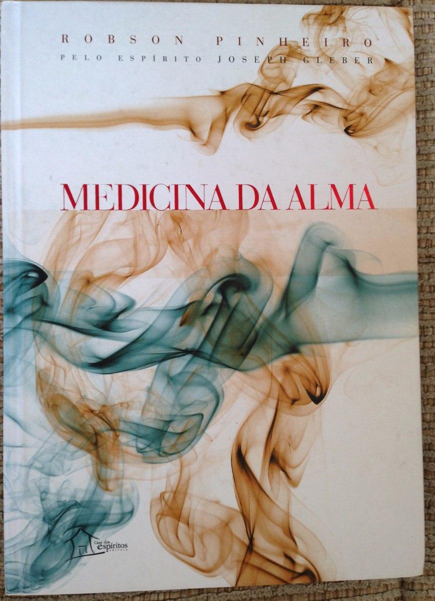 MEDICINA DA ALMA ROBSON PINHEIRO PDF DOWNLOAD