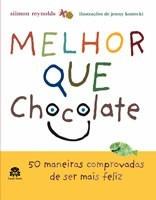 livro - melhor que chocolate, siimon reynolds