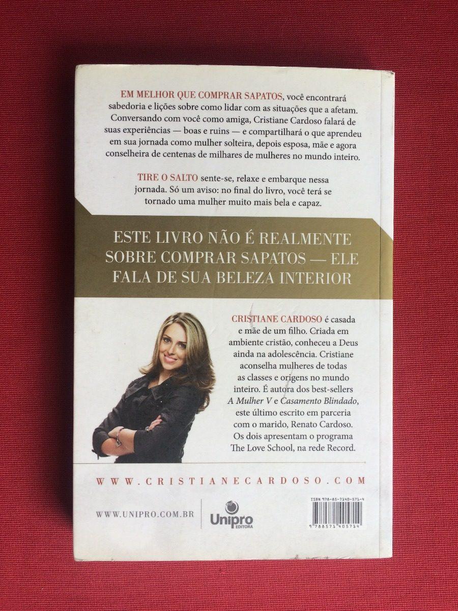 3530cd2ffae20 Livro - Melhor Que Comprar Sapatos - Cristiane Cardoso - R  19,00 em ...