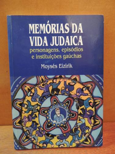 livro memórias da vida judaica moysés eizirik