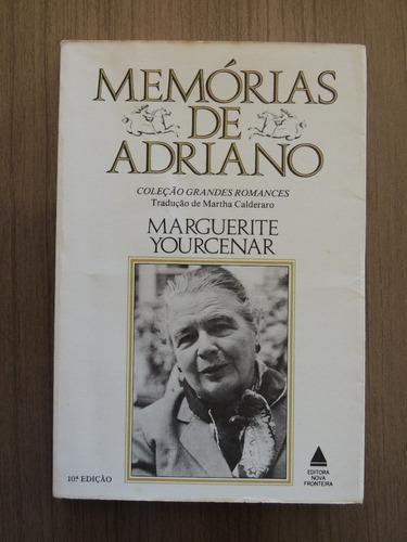 livro memórias de adriano - marguerite yourcenar