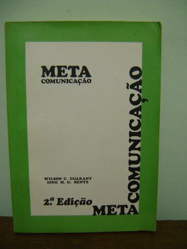 livro metacomunicação - wilson c. guarany e ione m. g. bentz