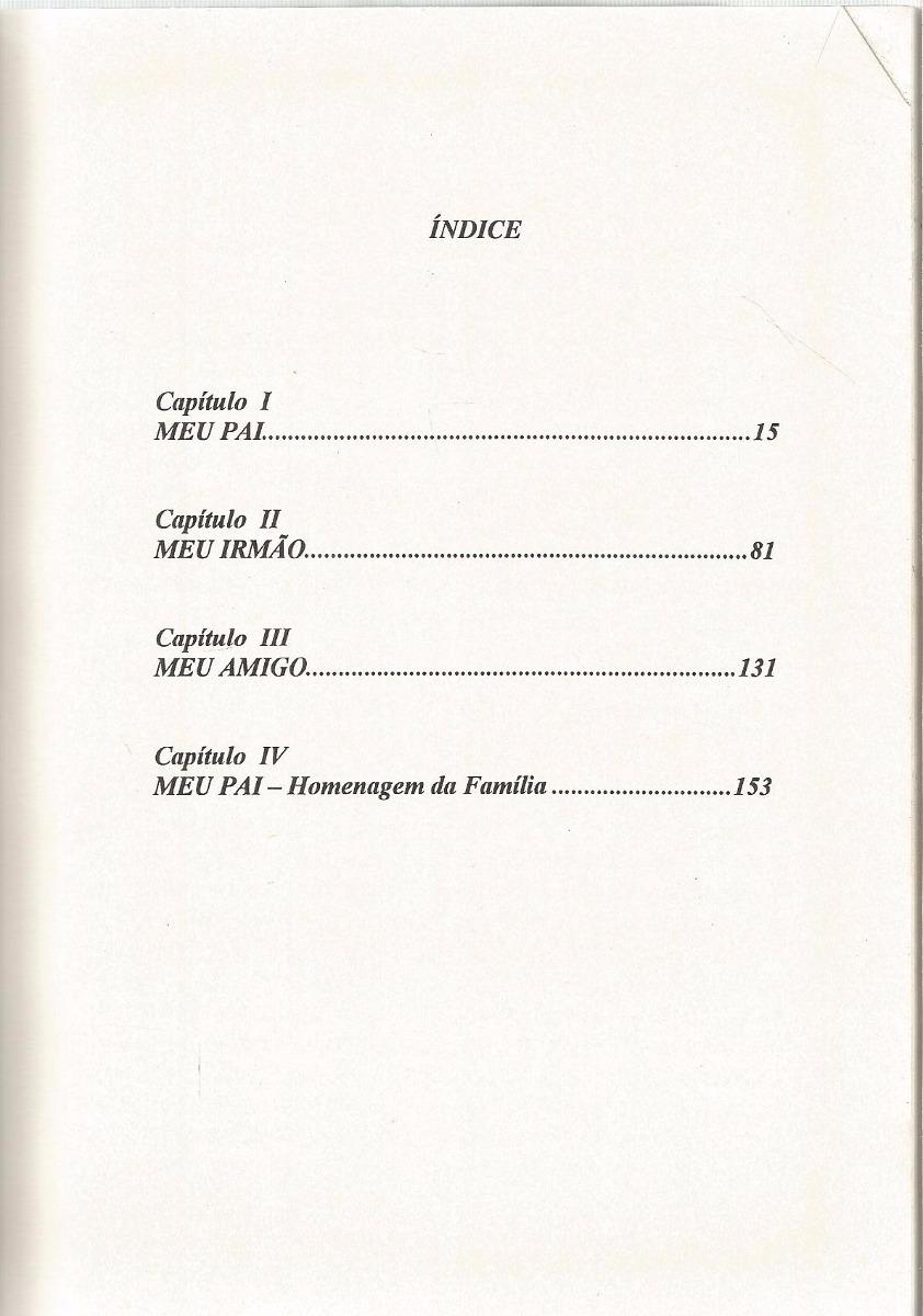 Livro Meu Pai, Meu Irmão, Meu Amigo - Roberto De Carvalho