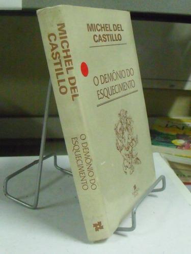 livro - michel del castillo - o demônio do esquecimento