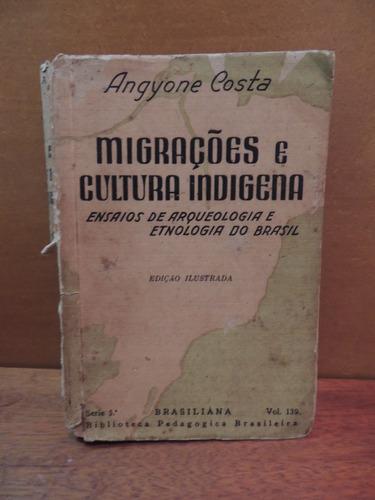 livro migrações e cultura indígena angyone costa