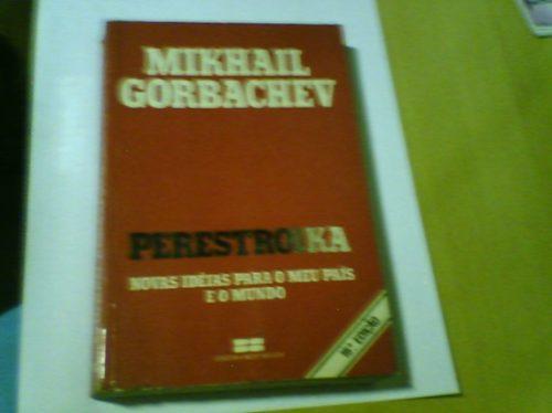 livro mikhail gorbachev perestroika