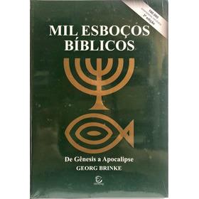 Livro Mil Esboços Bíblicos - De Gênesis A Apocalipse - Georg