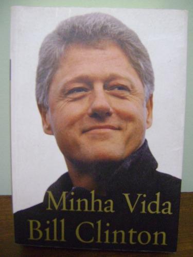 livro minha vida - bill clinton