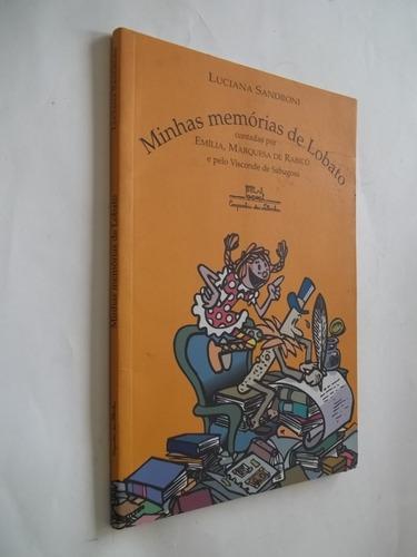 livro - minhas memórias de lobato - luciana sandroni