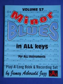 Livro - Minor Blues In All Keys - Jamey Aebersold - Vol  57