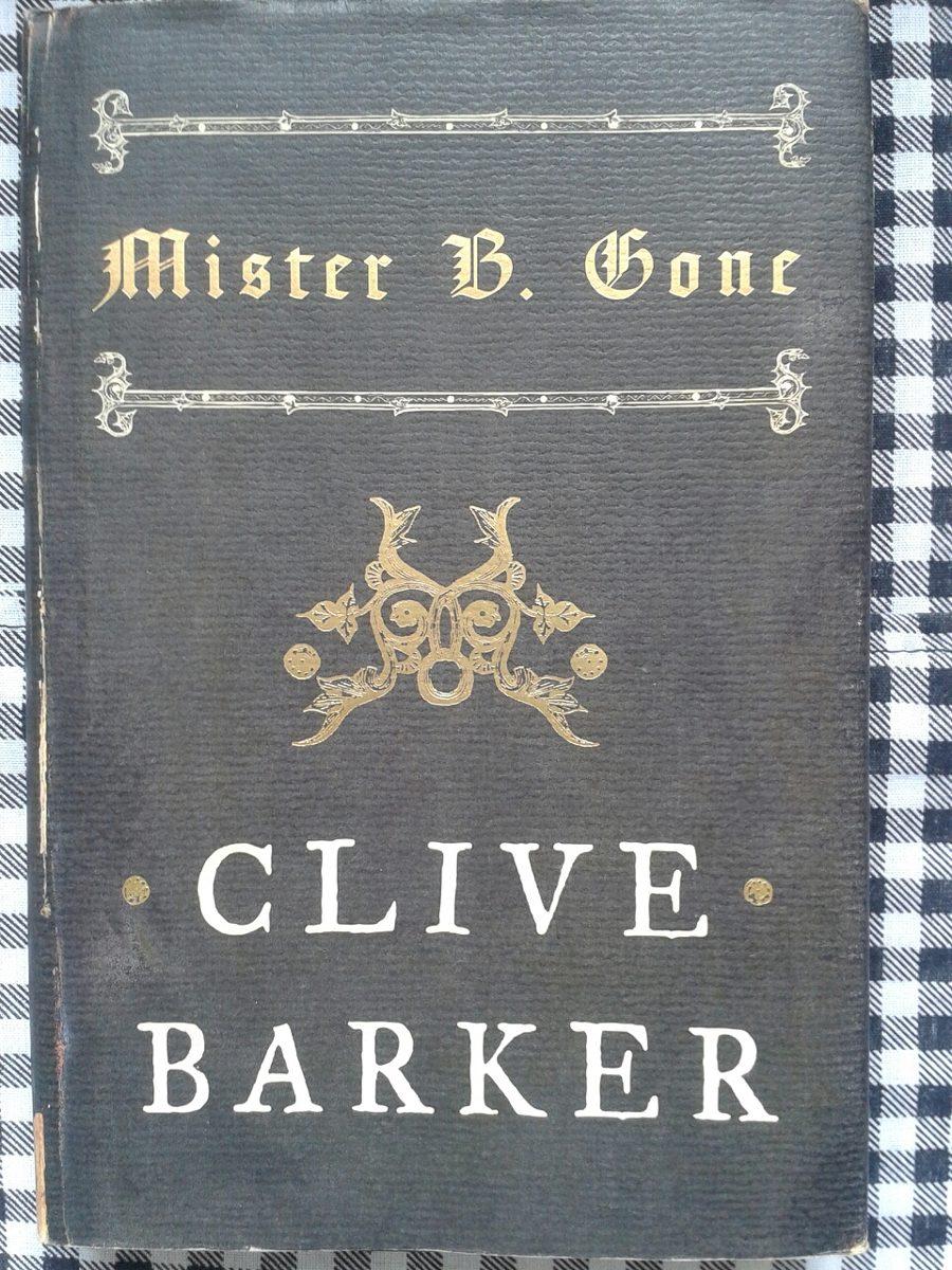 mister b gone barker clive