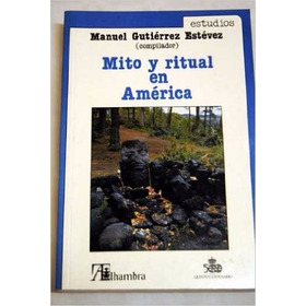 Livro Mito Y Ritual En América