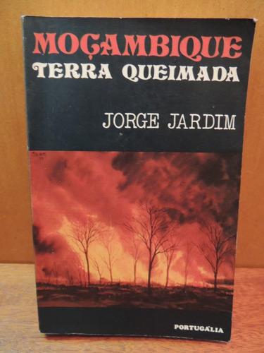 livro moçambique terra queimada jorge jardim