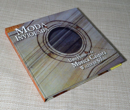 livro moda inviolada música caipira - ricamente ilustrado