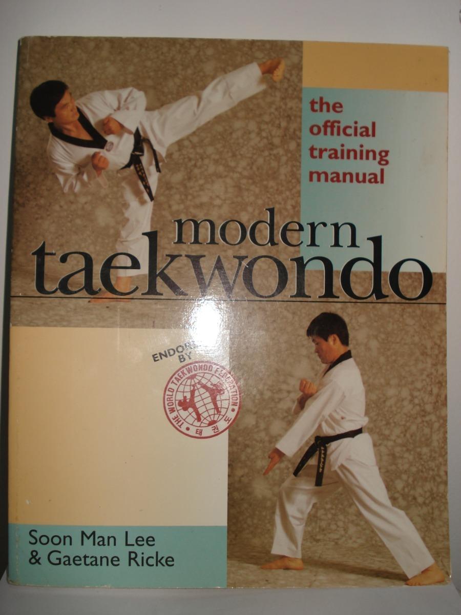 livro modern taekwondo the official training manual usado ...