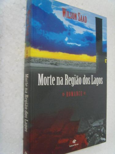 livro - morte na região dos lagos - wilson saad