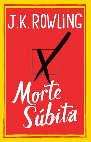 livro morte subita, de j k rowling