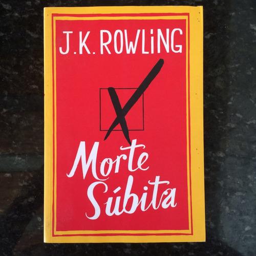 livro: morte súbita - j. k. rowling
