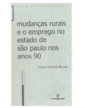 livro: mudanças rurais e o emprego no estado de sp anos 90