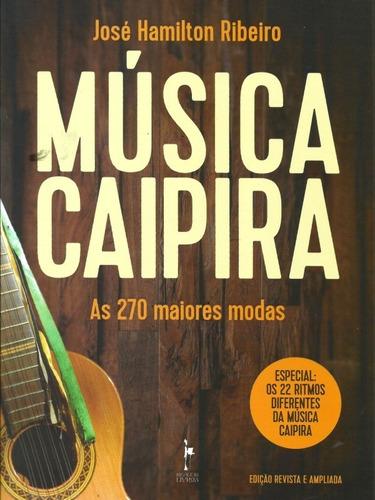 livro - música caipira: as 270 maiores modas - novo
