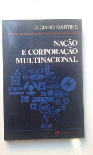 livro - nação e corporação multinacional - luciano martins