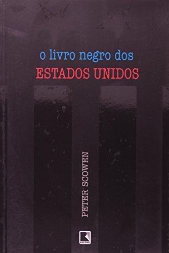 livro negro dos estados unidos o de scowen peter