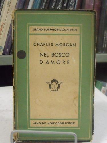 livro - nel bosco d amore - charles morgan