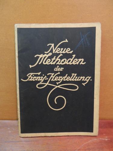 livro neue methoden der firnis herstellung louis edgar andés