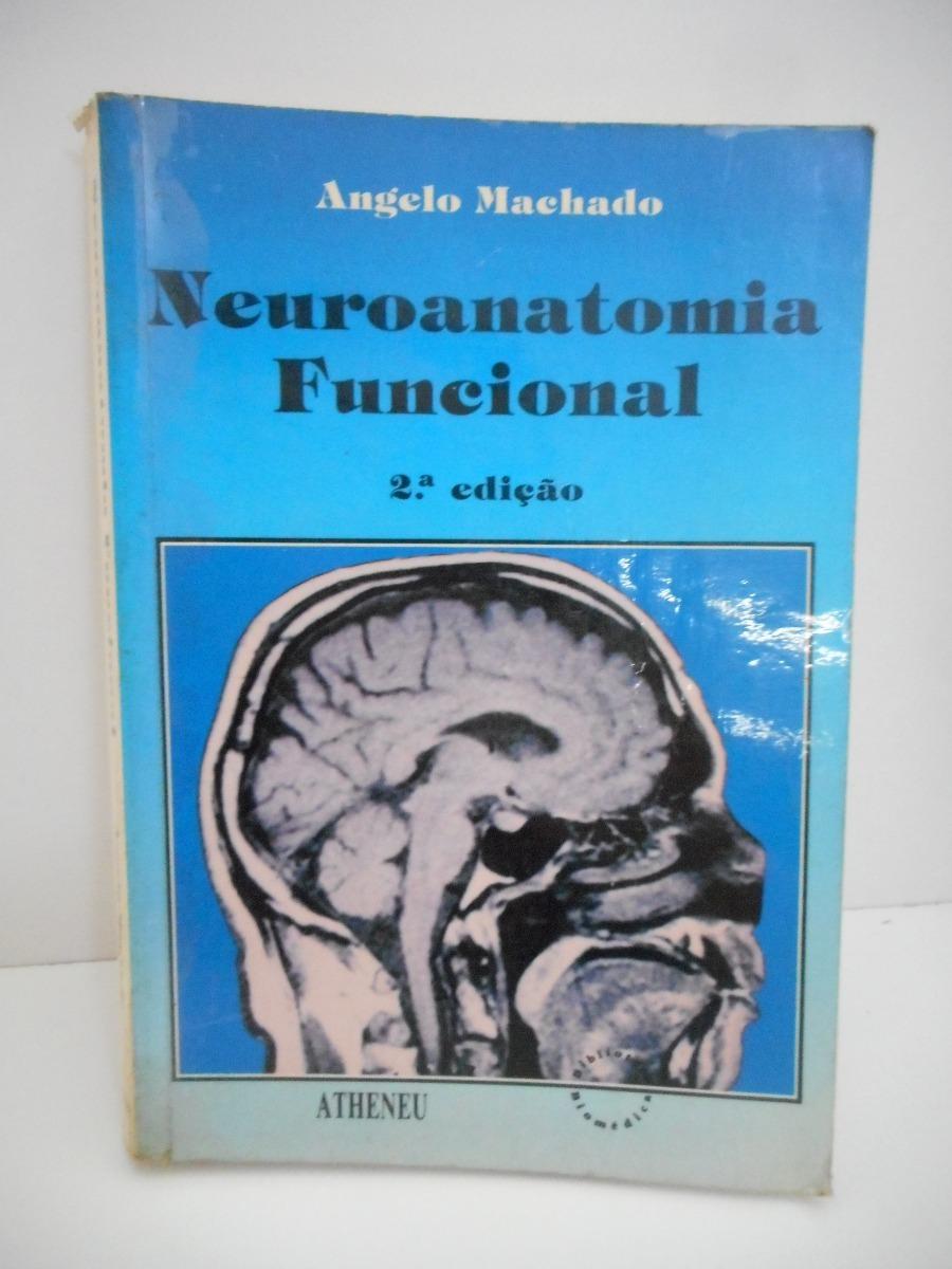 neuroanatomia funcional angelo machado