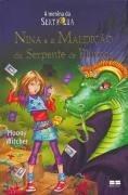 livro nina e a maldição da serpente de plumas - v.3  moony